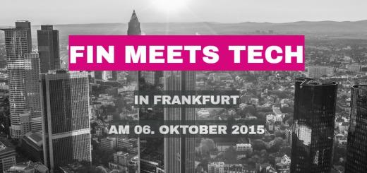 "FinMeetsTech - ""Roll up your sleeves and work"" am 6. Oktober 2015 in Frankfurt - StartupBrett"