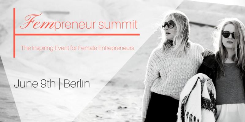 Fempreneur Summit am 9. Juni 2016 in Berlin