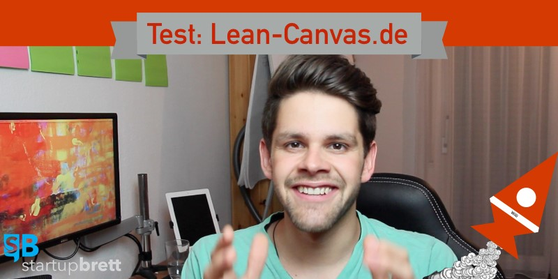 Start up Willi testet: Lean-Canvas.de