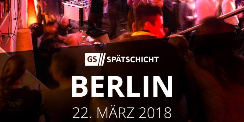 Gründerszene Spätschicht Berlin 2018