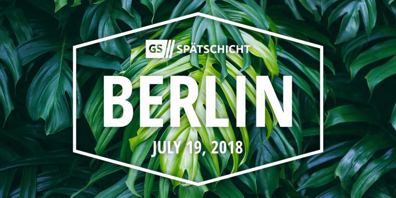 Gründerszene Spätschicht in Berlin 19.07.18